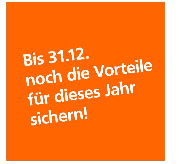 Staatliche Förderung: Bis 31.12. noch die Vorteile für dieses Jahr sichern.